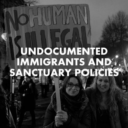 Undocumented Immigrants & Sanctuary